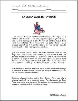 Spanish: Comprensi�n de texto - Historia Americana: Betsy Ross. - Read about Betsy Ross and the first American flag. Lee sobre Betsy Ross y la primera bandera Americana.