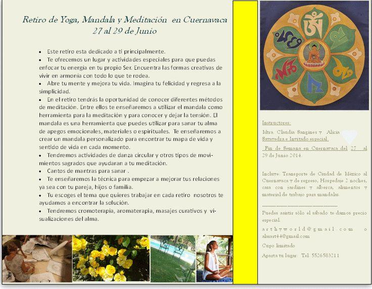 Retiro espiritual. Creacion de mandalas personalizados, meditacion, Yoga y mas. Cuernavaca 2014.