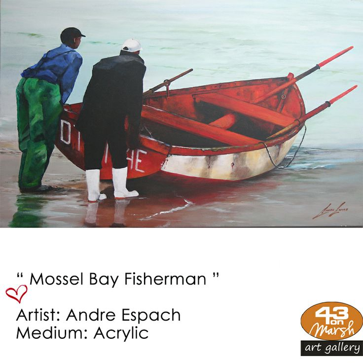 """Mossel Bay Fisherman"" Acrylic on canvas by Andre Espach Contact 43 on Marsh #ArtGallery should you be interested in a work: 083 390 8000 #art #artist, #painting"