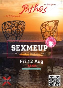Sex me Up Party - The sexiest party in town!  Secure your favorite spot at: +30 698 100 0122