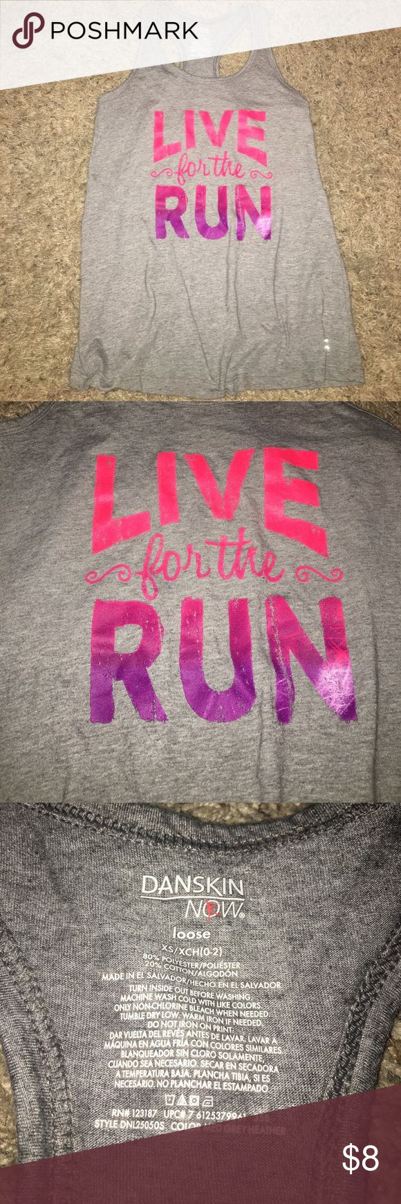 """NEW workout tank top New Danskin workout tank top """"Live for the run"""" fits loosely and is super soft! Danskin Now Tops Tank Tops"""