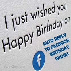 How to Auto Reply to All Your Facebook Birthday Wishes?