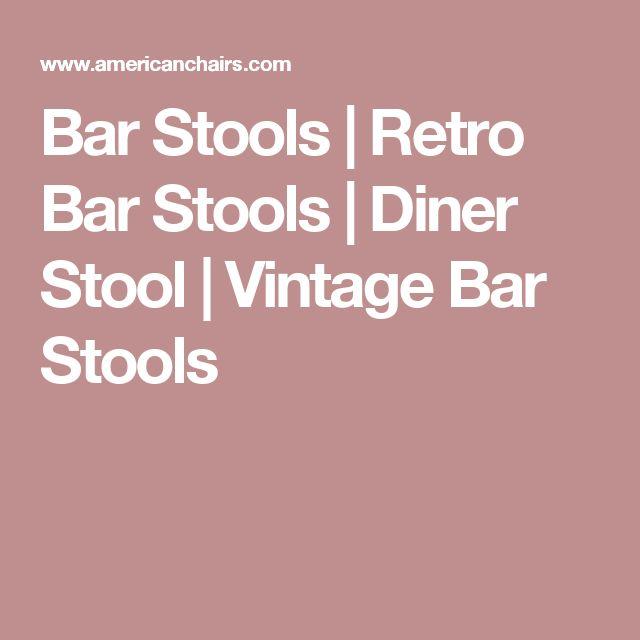 Bar Stools   Retro Bar Stools   Diner Stool   Vintage Bar Stools