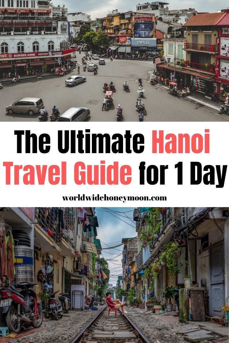 One Day In Hanoi Itinerary Plus A Map Vietnam Travel Guide