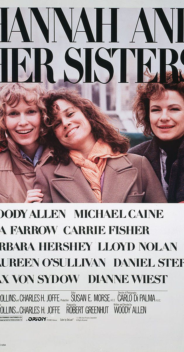 Directed by Woody Allen.  With Mia Farrow, Dianne Wiest, Michael Caine, Barbara Hershey. Between two Thanksgivings two years apart, Hannah's husband falls in love with her sister Lee, while her hypochondriac ex-husband rekindles his relationship with her sister Holly.