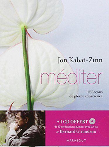 Méditer : 108 leçons de pleine conscience (MP3 CD inclus) de Jon Kabat-Zinn http://www.amazon.fr/dp/2501068297/ref=cm_sw_r_pi_dp_mnKUub0C2DZ2W
