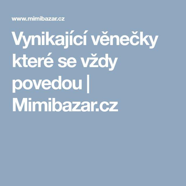 Vynikající věnečky které se vždy povedou | Mimibazar.cz