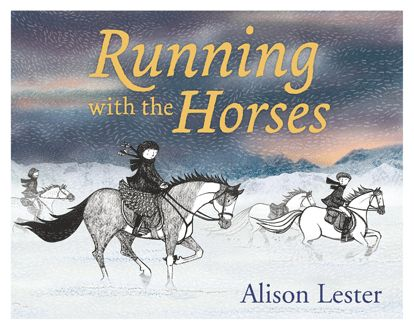 Running with the Horses by Alison Lester