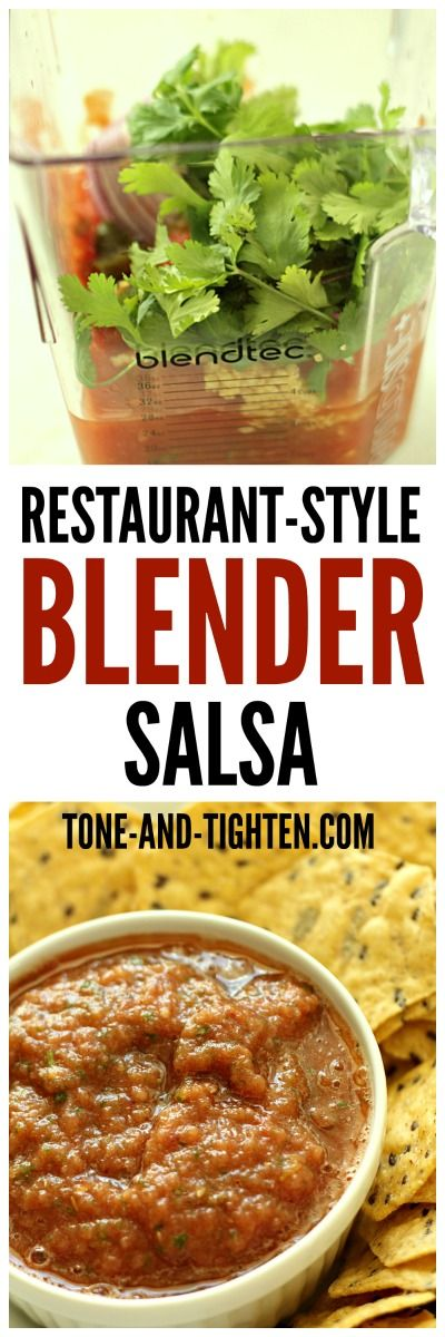 Restaurant-Style Blender Salsa from Tone-and-Tighten