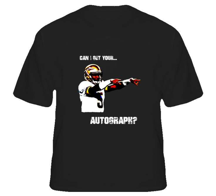 FSU Quarterback Jamies Winston Can I Get Your Autograph T Shirt