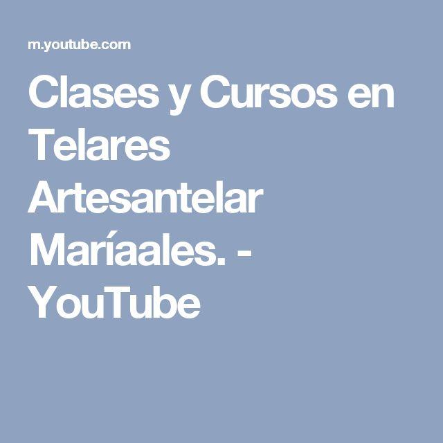 Clases y Cursos en Telares Artesantelar Maríaales. - YouTube