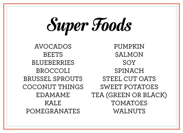 favorite super foods: the richest amount of nutrients for the least amount of calories and the most health benefits
