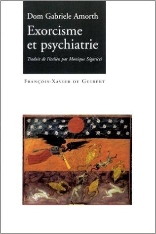 "Gabriele Amorth, ""Exorcisme et psychiatrie"""
