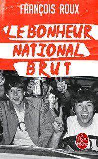 Le Bonheur National Brut par François Roux