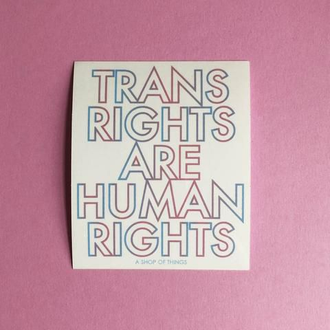 Trans Rights Are Human Rights Sticker Trans Rights Equality Sticker Trans Pride Flag