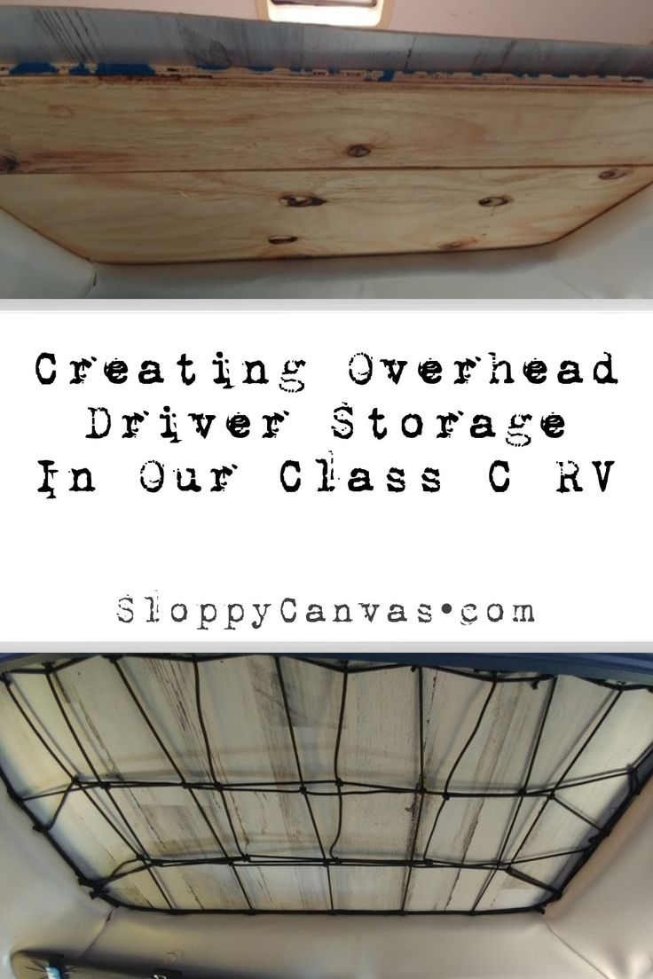 Creating overhead driver storage in our class c rv
