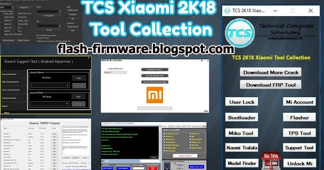 DownloadTCS Xiaomi 2K18 Tool Collection Feature: Bootloader Unlocked