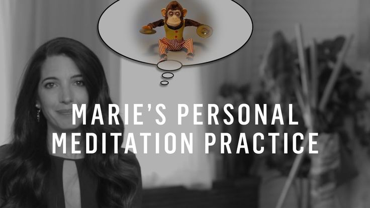 Meditation: Marie's Personal Practice