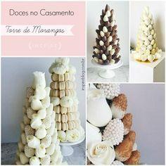 Novidade no mundo dos doces de casamento: torre de morangos!