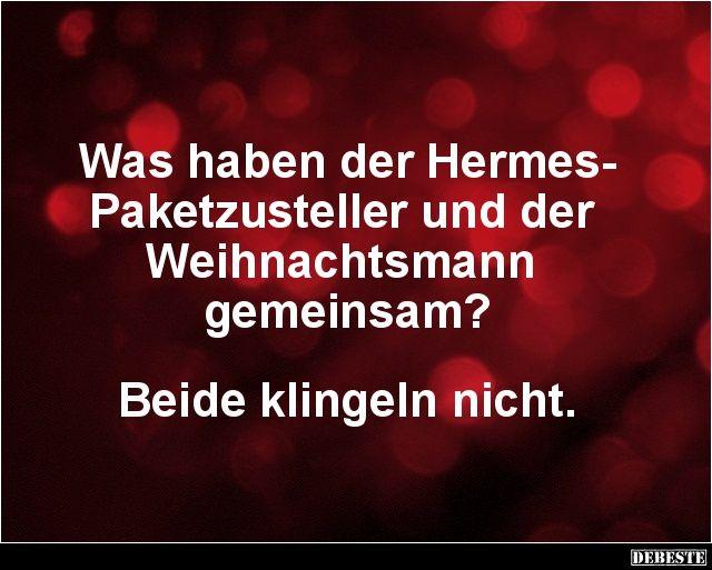 Was haben der Hermes-Paketzusteller und der Weihnachtsmann.. | Lustige Bilder, Sprüche, Witze, echt lustig
