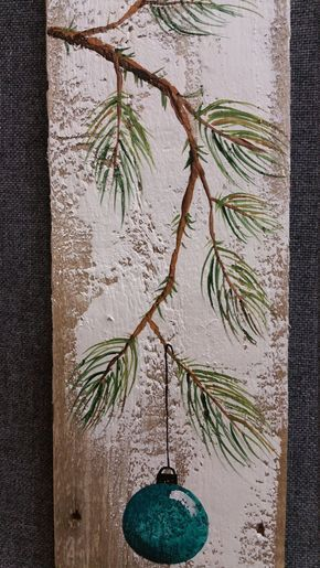 Christmas hand painted decoration, Gift, Turquiose, Pine Branch with teal Bulb, Reclaimed barnwood, Pallet art, Shabby chic