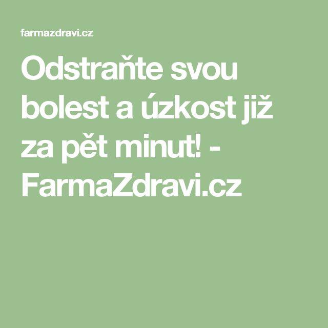 Odstraňte svou bolest a úzkost již za pět minut! - FarmaZdravi.cz