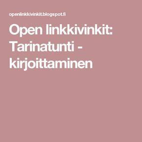 Open linkkivinkit: Tarinatunti - kirjoittaminen