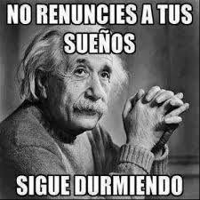 #funny XD, No renuncies a tus sueños