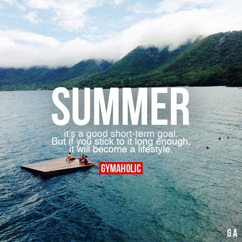 Summer It's A Good Short-Term Goal