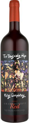 "Tragically Hip produces ""Fully Completely"" wine."