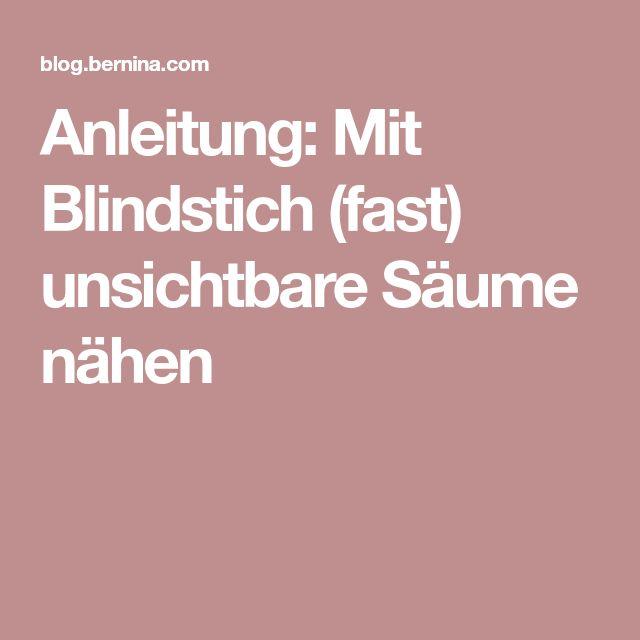 Anleitung: Mit Blindstich (fast) unsichtbare Säume nähen