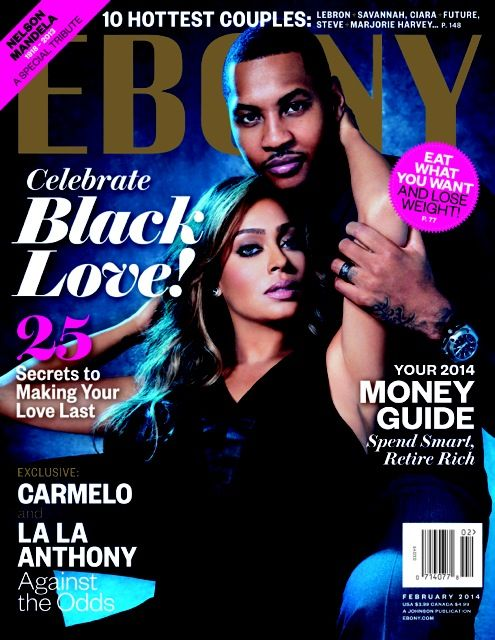 EBONY magazine features industry power couples for their Celebrate Black Love issue.