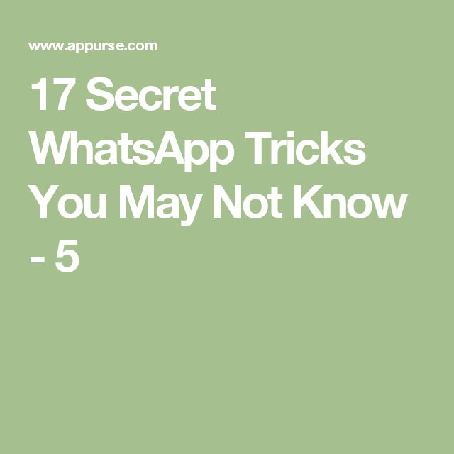 17 Secret WhatsApp Tricks You May Not Know - 5