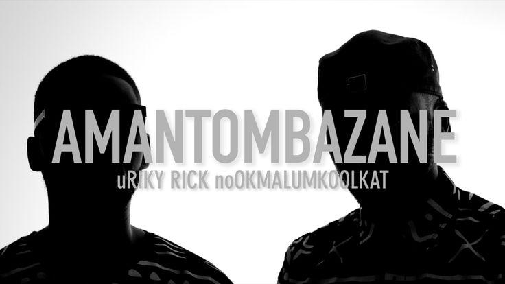 Riky Rick - Amantombazane ft. OkMalumKoolKat #SouthAfrica #hiphop