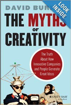 Great book....  The Myths of Creativity: The Truth About How Innovative Companies and People Generate Great Ideas: David Burkus:
