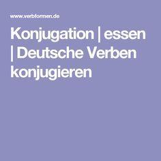Konjugation | essen | Deutsche Verben konjugieren