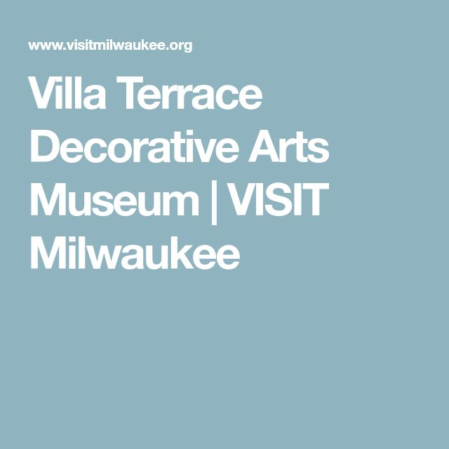 Villa Terrace Decorative Arts Museum | VISIT Milwaukee