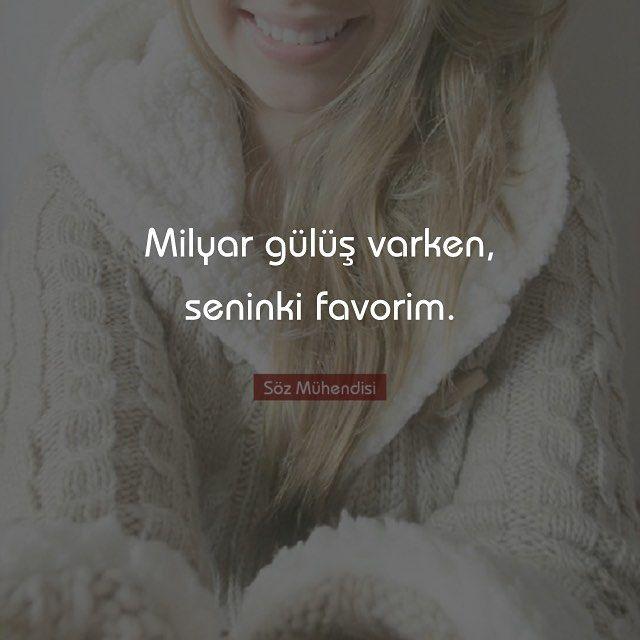 Milyar gülüş varken, seninki favorim.  #sözler #anlamlısözler #güzelsözler…