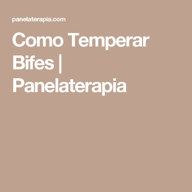Como Temperar Bifes  |   Panelaterapia