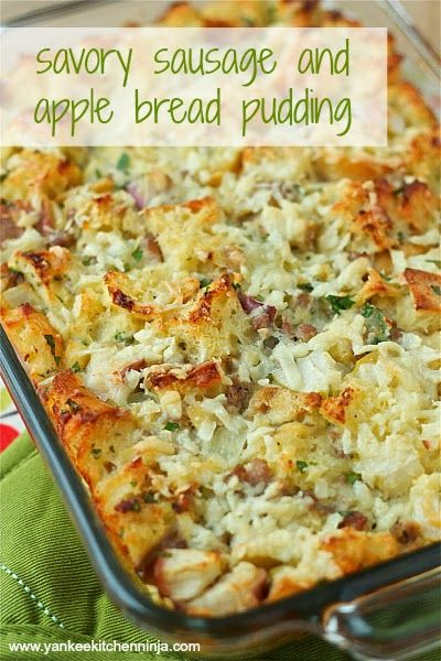 Savory sausage and apple bread pudding -- from the Yankee Kitchen Ninja