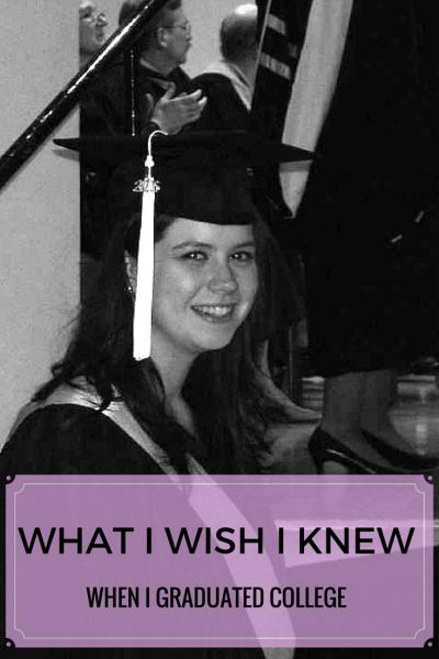 What I Wish I Knew When I Graduated College