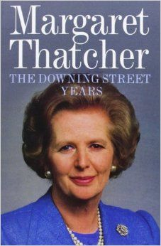 First volume of Margaret Thatcher's memoirs, which encompasses the entirety of her career as Prime Minister.