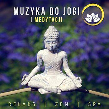 Muzyka do Jogi i Medytacji: Relaks, Zen, Spa – Kojące Dźwięki Natury, Naturalny Biały Szum, Śpiew Ptaków, Spokojna Muzyka New Age, Do Snu i na Stres-Thinking Music World