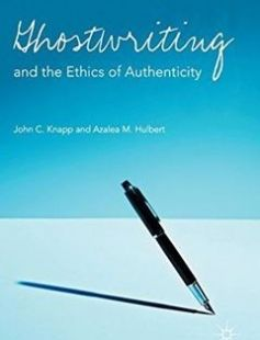 Ghostwriting and the Ethics of Authenticity free download by John C. Knapp Azalea M.Hulbert (auth.) ISBN: 9781137013316 with BooksBob. Fast and free eBooks download.  The post Ghostwriting and the Ethics of Authenticity Free Download appeared first on Booksbob.com.