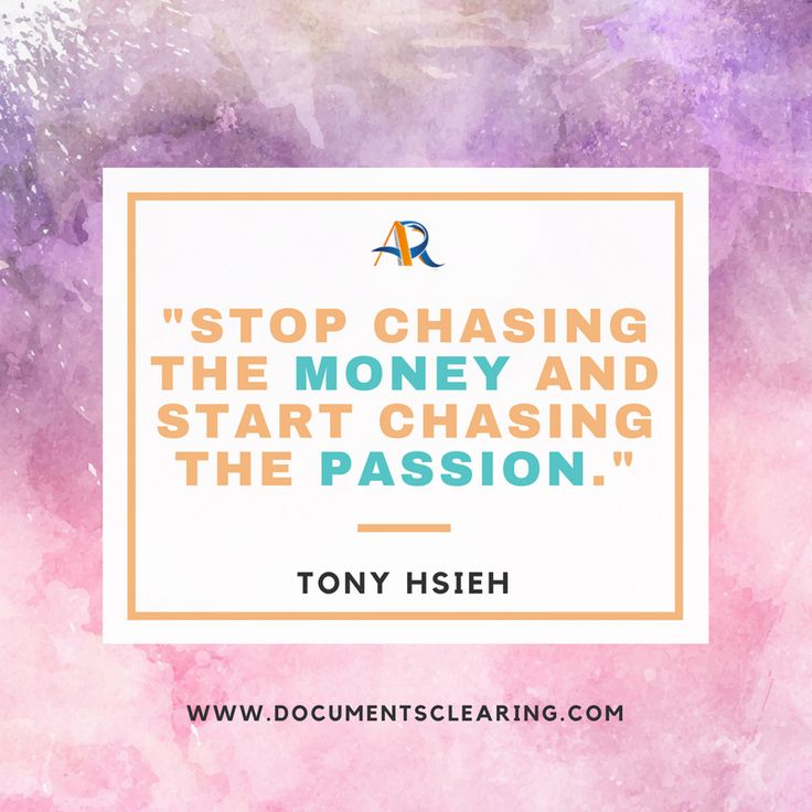 """Quotes to Inspire #Success in Your Business: """"Stop chasing the money and start chasing the passion."""" -Tony Hsieh #business #setup #startup #new #dubai #uae #inspirational #quotes #visa #attestation www.documentsclearing.com"""
