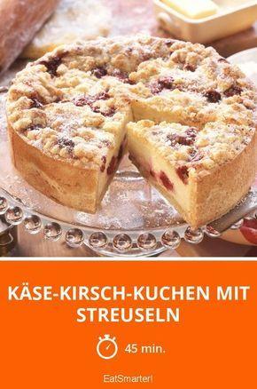 Kase Kirsch Kuchen Mit Streuseln Rezept Kuchen Pinterest