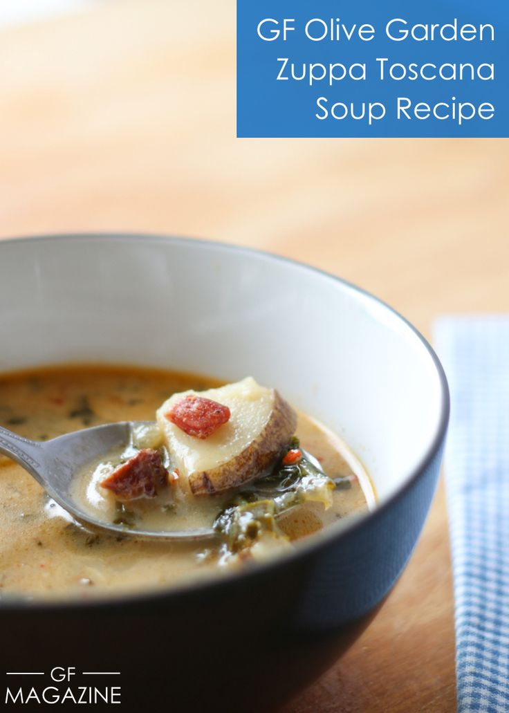 Gluten Free Olive Garden Soup Recipe Gardens Olives And Zuppa Toscana Soup