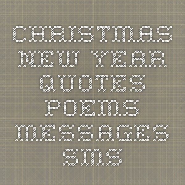New Year Sms Quotes: 82 Best Christmas New Year Images On Pinterest