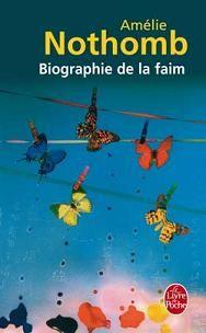 Biographie de la faim par Amélie Nothomb