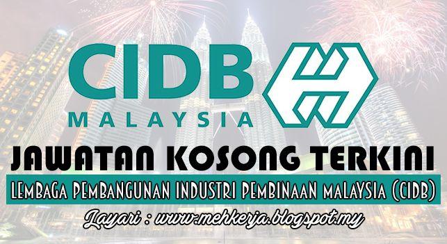 Jawatan Kosong di Lembaga Pembangunan Industri Pembinaan Malaysia (CIDB) - 30 Sept & 7 Okt 2016   Lembaga Pembangunan Industri Pembinaan Malaysia atau CIDB Malaysia mempelawa calon-calon yang berkebolehan dan bermotivasi tinggi untuk membina kerjaya dengan kami.  Jawatan Kosong Terkini 2016diLembaga Pembangunan Industri Pembinaan Malaysia (CIDB)  Jawatan:  1. PEGAWAI TEKNOLOGI MAKLUMAT F41 : 2 Kekosongan2. PENOLONG PEGAWAI TEKNOLOGI MAKLUMAT F29:3 Kekosongan3. PEGAWAI UNDANG-UNDANG L41:1…